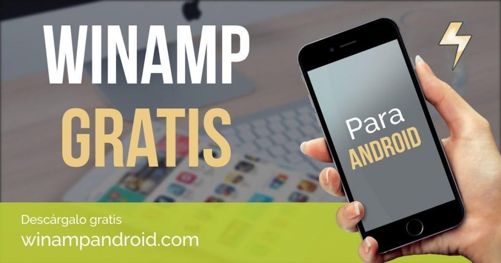 Descarga Winamp para Android